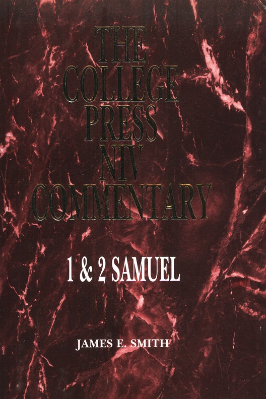 1 & 2 Samuel: The College Press NIV Commentary