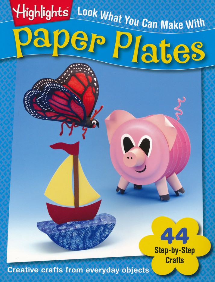 Look What You Can Make With Paper Plates