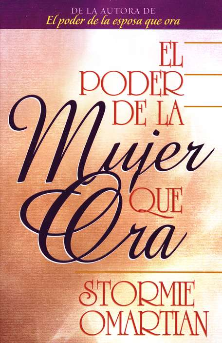 El Poder de una Mujer que Ora  (The Power of a Praying Woman)