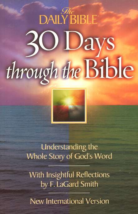 30-Day Journey Through the Bible: Understanding the Whole Story of God's Word