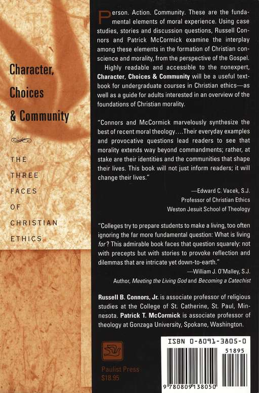 Character- Choices & Community: The Three Faces of Christian Ethics