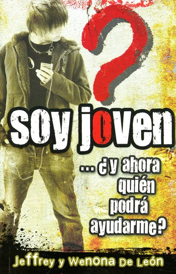 Soy Joven...¿Y Ahora Quién Podrá Ayudarme?  (I'm Young...And Now Who Will Be Able To Help Me?)
