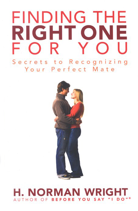 Finding The Right One For You: Secrets to Recognizing Your Perfect Mate