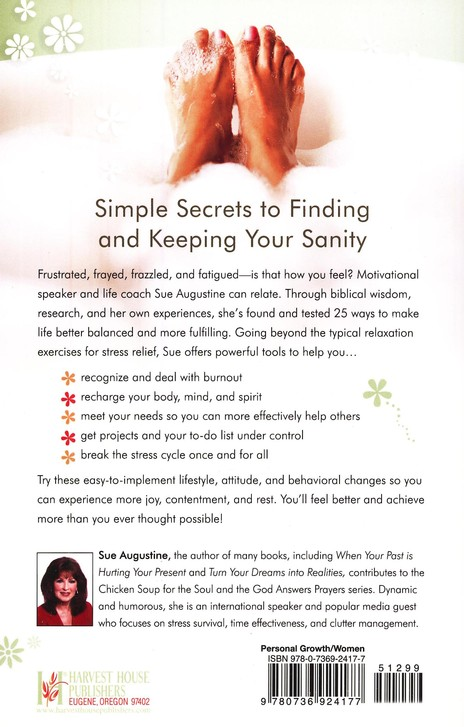 Sanity Secrets for Stressed-Out Women: Energize and Renew Your Life