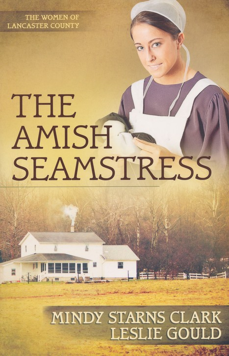 The Amish Seamstress, Women of Lancaster County Series #4