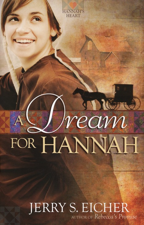 A Dream for Hannah, Hannah's Heart Series #1 (rpkgd)