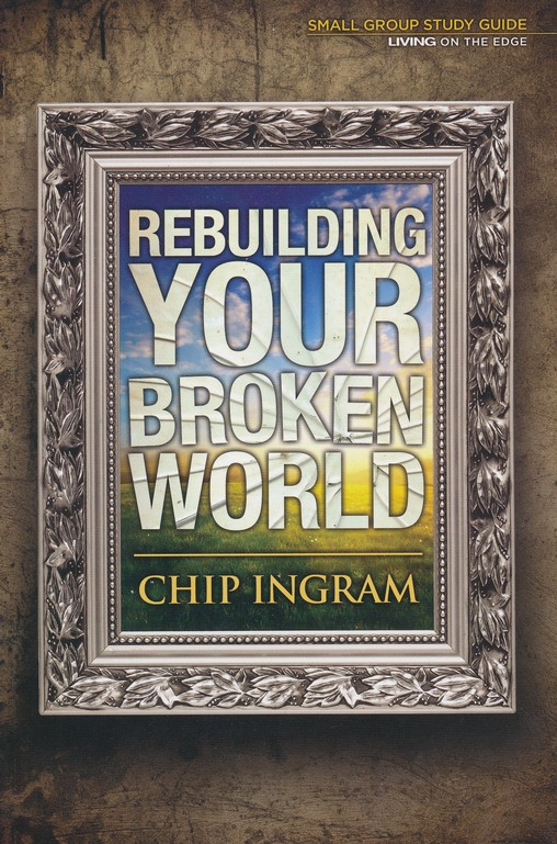 Rebuilding Your Broken World Study Guide