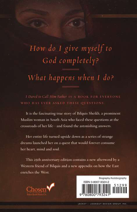 I Dared to Call Him Father, 25th Anniversary Edition: The Miraculous Story of a Muslim Woman's Encounter with God