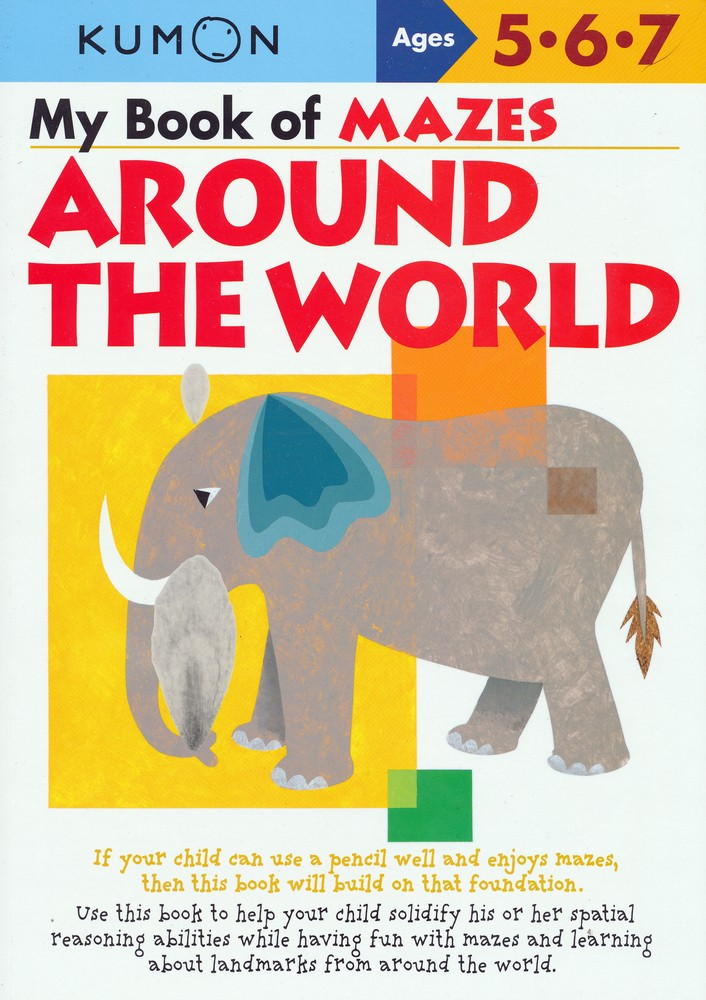 Kumon My Book of Mazes: Around the World, Ages 5-7