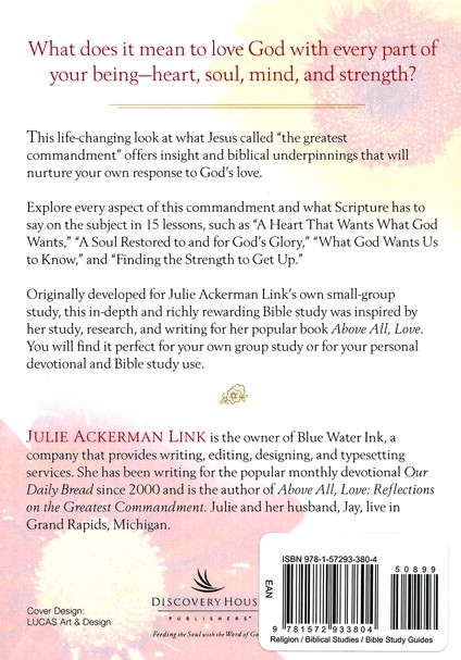 A Heart for God: A Companion Bible Study to Above All, Love