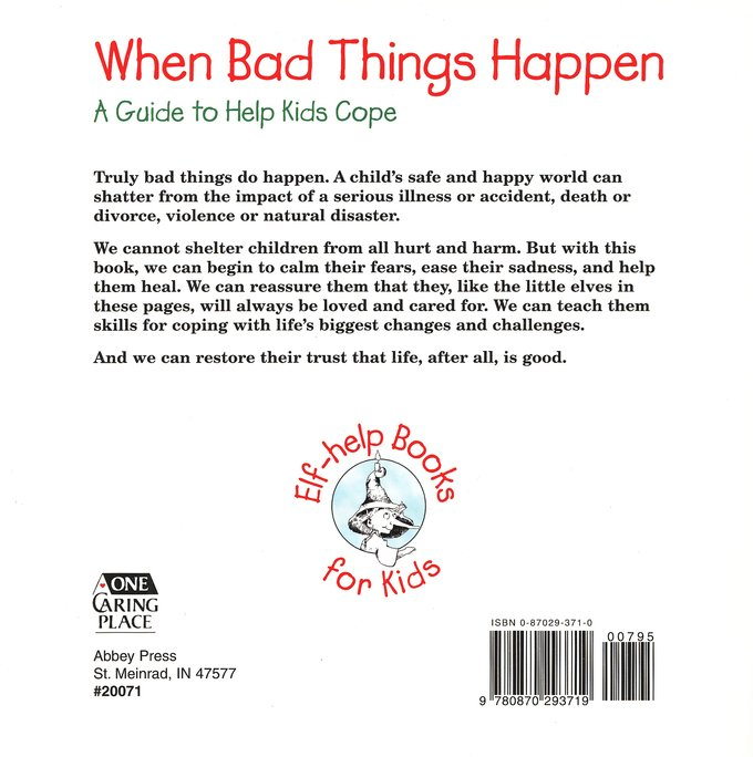 When Bad Things Happen: A Guide to Help Kids Cope Elf Help Book