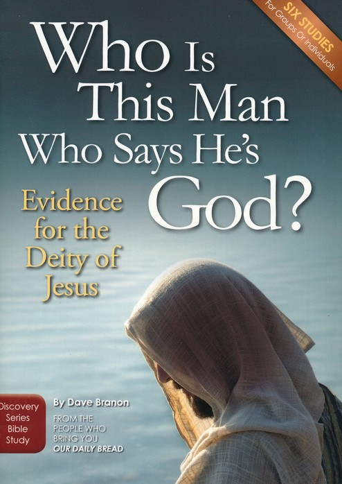 Who Is This Man Who Says He's God? - Study Guide
