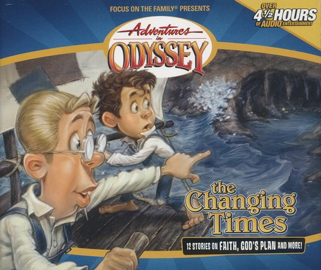 Adventures in Odyssey® #22: The Changing Times