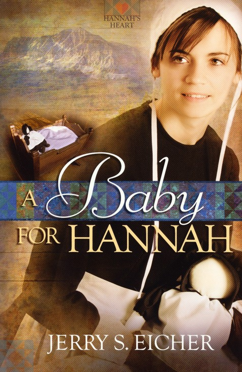 A Baby for Hannah, Hannah's Heart Series #3 (new release)