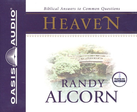 Biblical Answers to Common Questions about Heaven Audiobook on CD