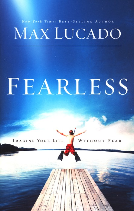 Fearless: Imagine Your Life Without Fear - Slightly Imperfect