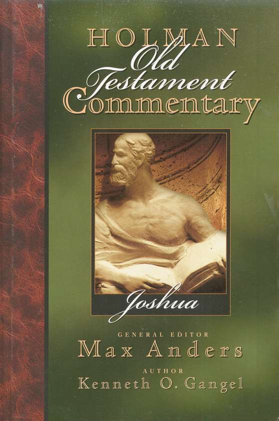 Joshua: Holman Old Testament Commentary [HOTC]