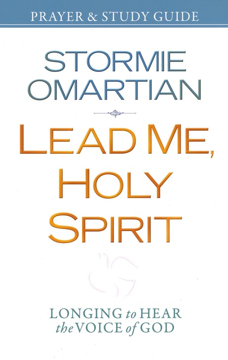 Lead Me, Holy Spirit Prayer and Study Guide: Walking in The Power of His Presence