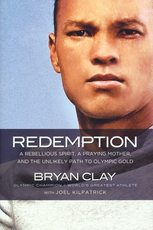 Redemption: A Rebellious Spirit, a Praying Mother, and the Unlikely Path to Olympic Gold