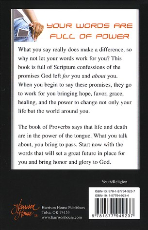 Scripture Confessions for Teens: Word of Faith to Change Your Life and Change Your World