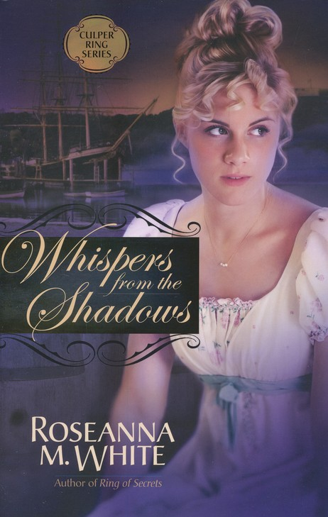 Whispers from the Shadows, Culper Ring Series #2