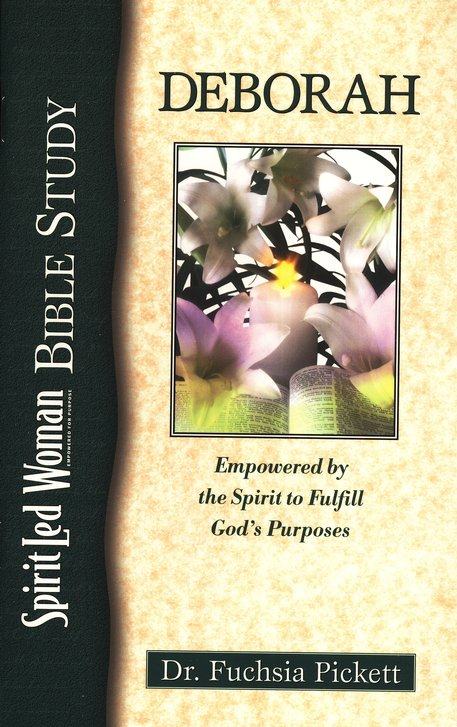 Deborah,Empowered by the Spirit to Fulfill God's Purposes- SpiritLed Woman