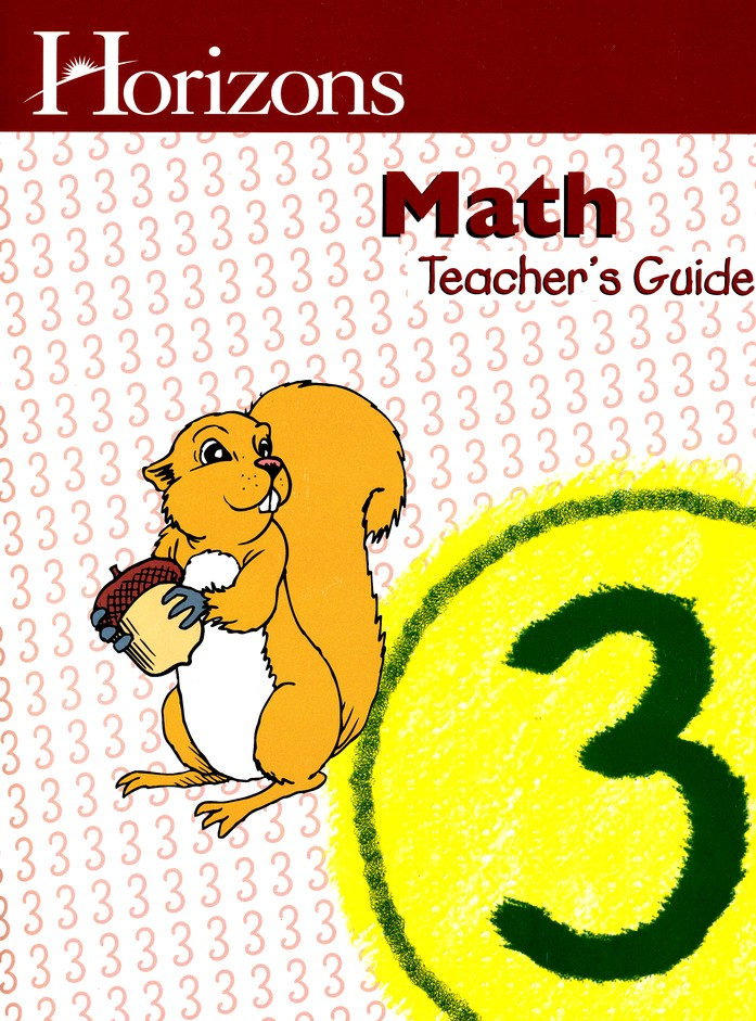 Horizons Math Grade 3 Teacher's Guide