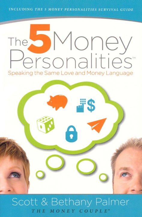 The 5 Money Personalities: Speaking the Same Love and Money Language