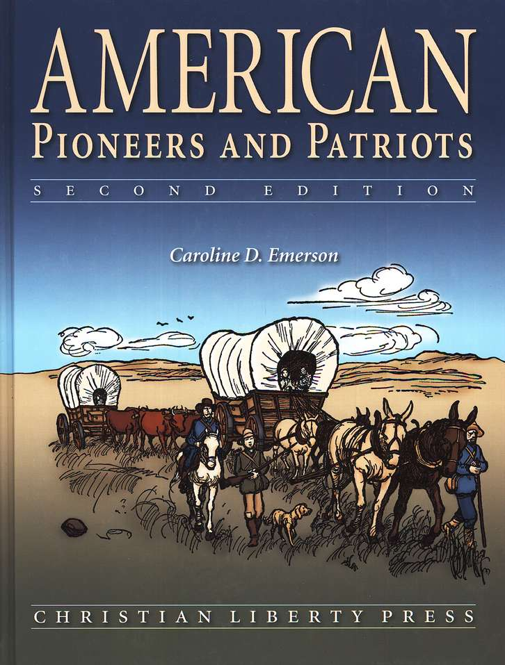 American Pioneers and Patriots, Second Edition, Grade 3
