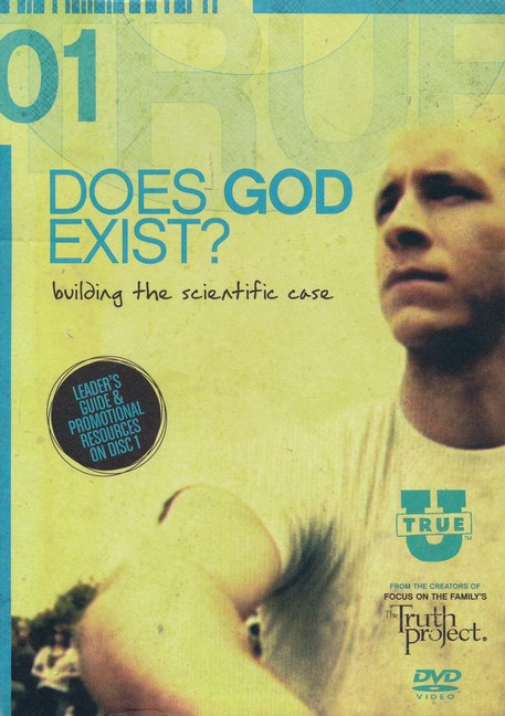 TrueU 01: Does God Exist? Building the Scientific Case Small Group Curriculum
