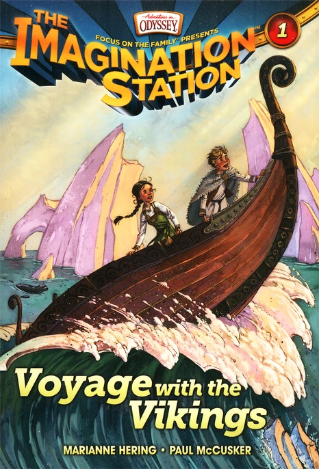 Adventures in Odyssey ~ The Imagination Station: Voyage with the Vikings