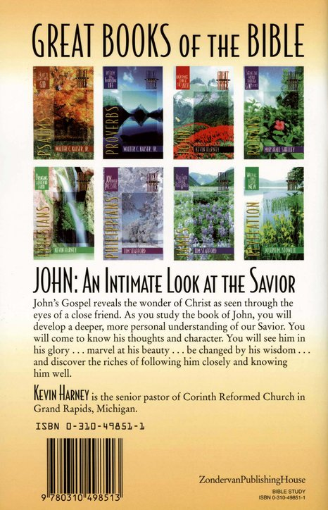 John: An Intimate Look at the Savior, Great Books of the Bible Series