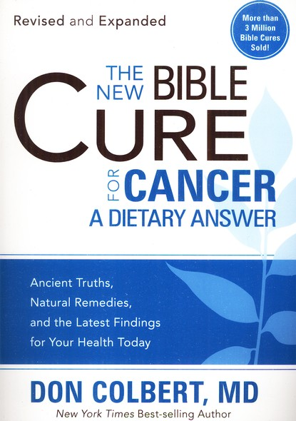 The New Bible Cure for Cancer