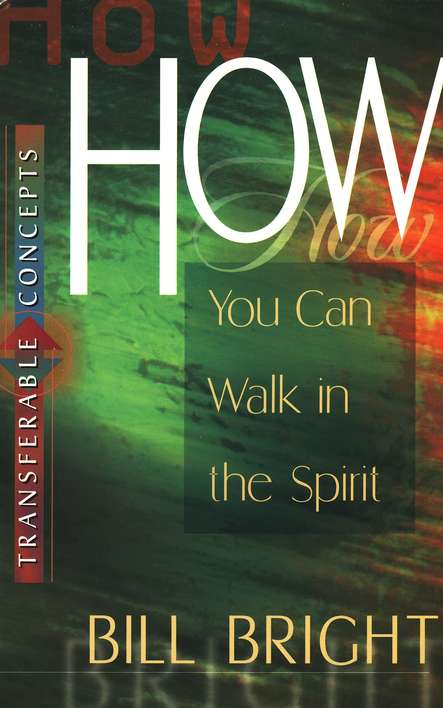 How You Can Walk in the Spirit