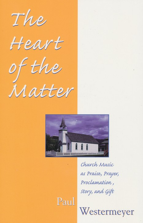 Church Music as Praise, Prayer, Proclamation, Story, and Gift