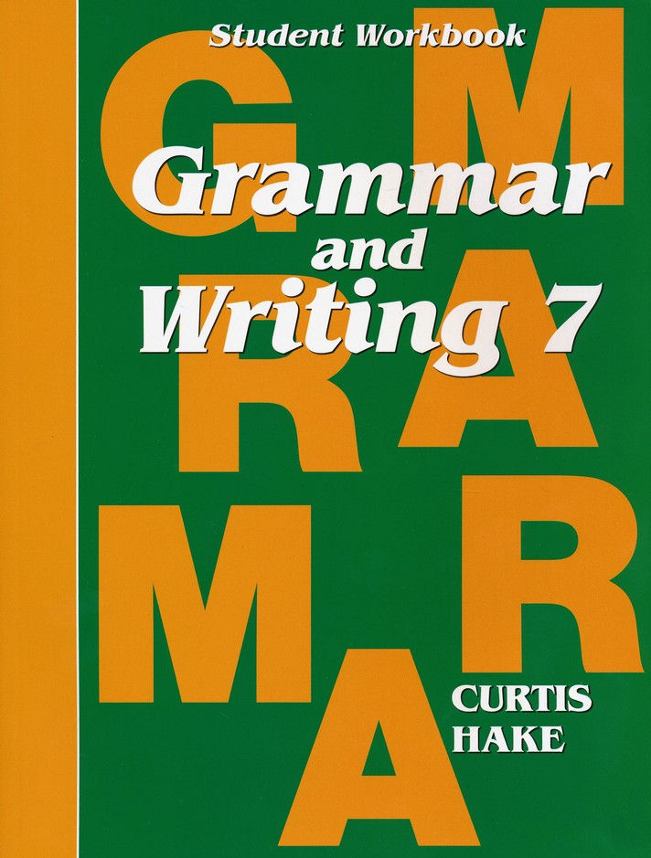 Hake's Grammar & Writing Grade 7 Student Workbook
