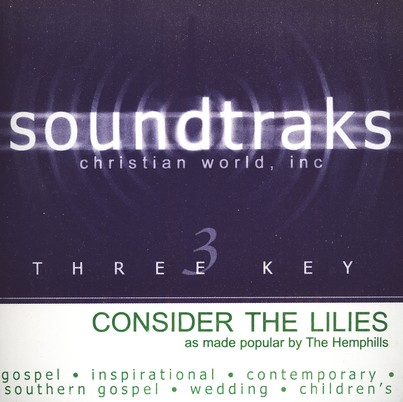 Consider The Lilies, Accompaniment CD