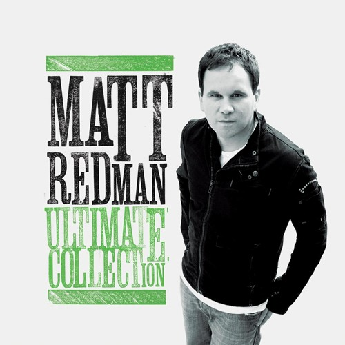 Matt Redman Ultimate Collection CD