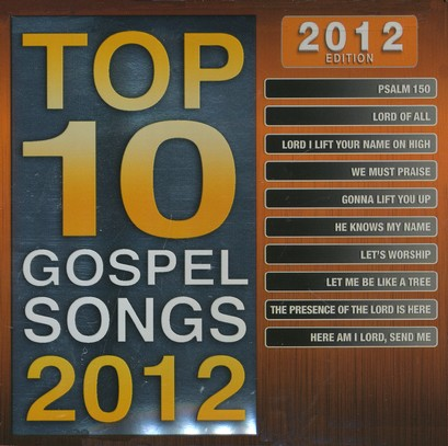 Top 10 Gospel Songs, 2012 Edition