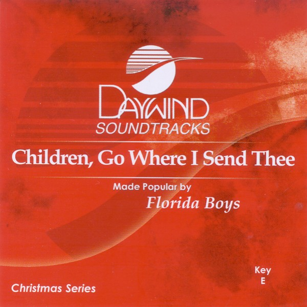 Children, Go Where I Send Thee, Accompaniment CD