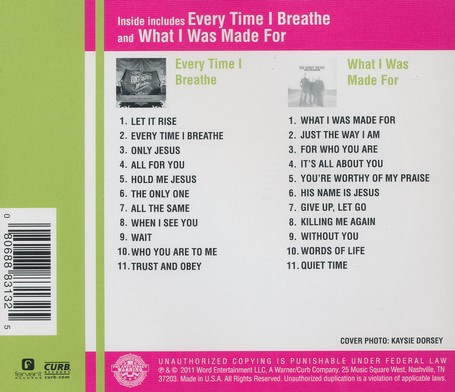 Every Time I Breathe/What I Was Made For CD
