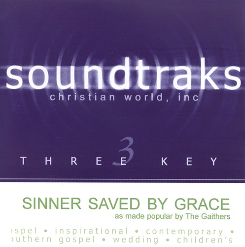 Sinner Saved By Grace, Accompaniment CD