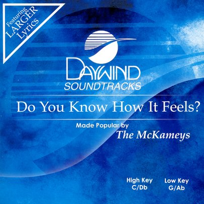Do You Know How It Feels? Accompaniment CD