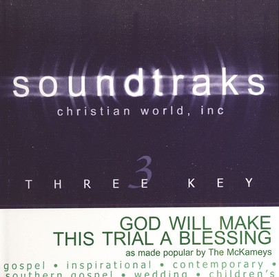 God Will Make This Trial A Blessing, Accompaniment CD