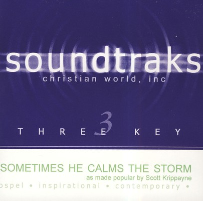 Sometimes He Calms The Storm, Accompaniment CD