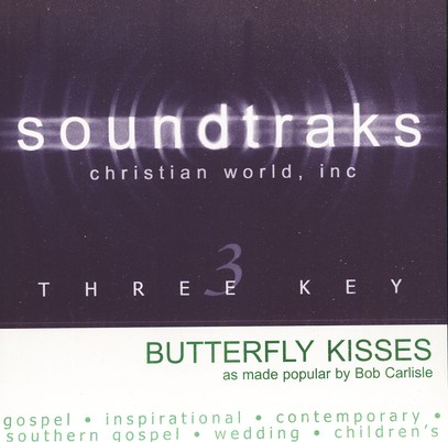 Butterfly Kisses, Accompaniment CD