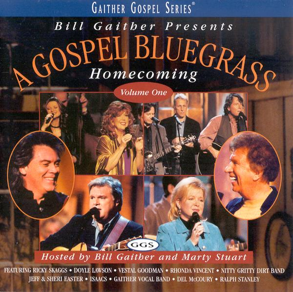A Gospel Bluegrass Homecoming, Volume 1, Compact Disc [CD]