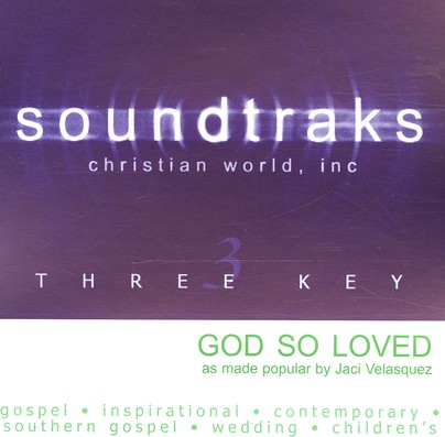God So Loved, Accompaniment CD