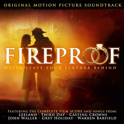Fireproof, Original Motion Picture Soundtrack CD