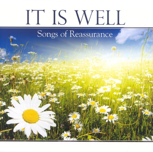 It Is Well: Songs of Reassurance CD